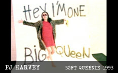 PJ Harvey 50ft Queenie Video 1993