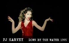 PJ Harvey Down By The Water Video 1995